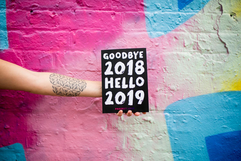 Goodbye 2018 Hello 2019